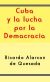 Cuba y la lucha por la Democrácia
